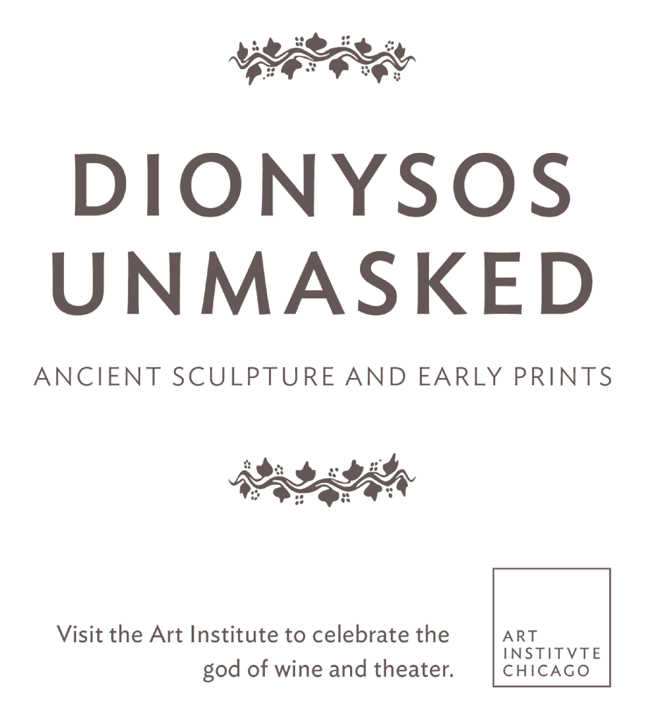 Dionysos Unmasked: Ancient Sculpture and Early Prints at the Art Institute